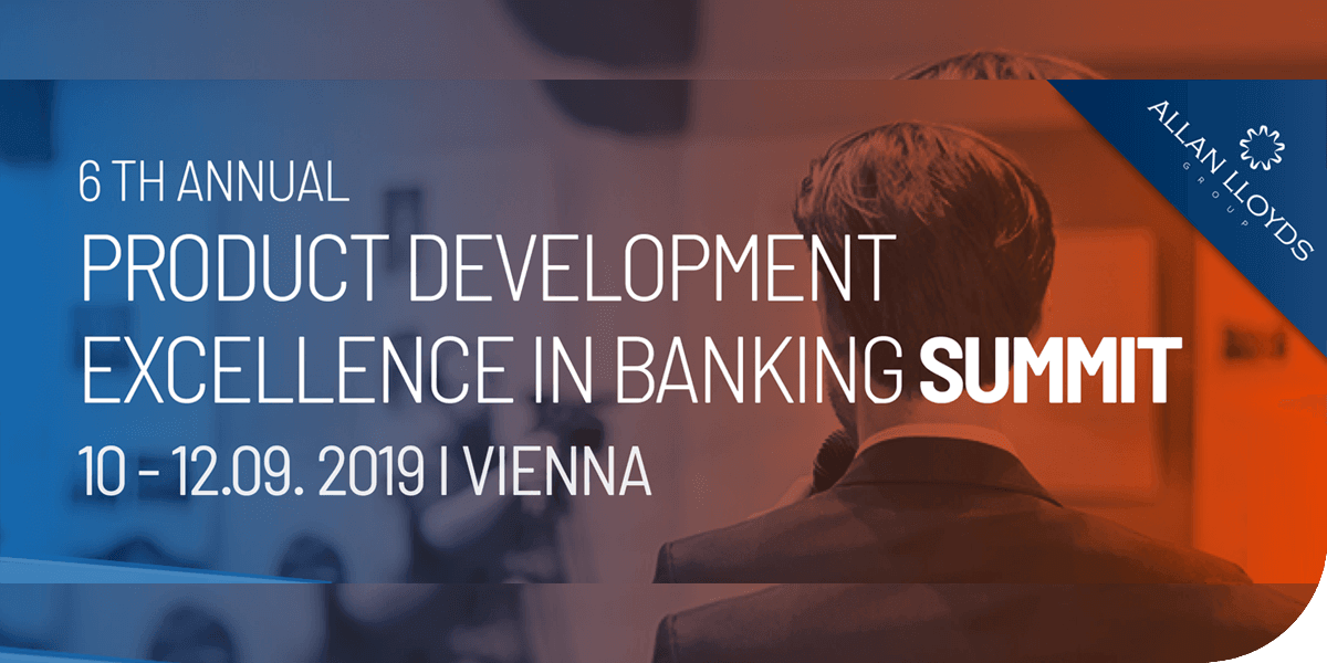 6th Annual Product Development Excellence in Banking Summit