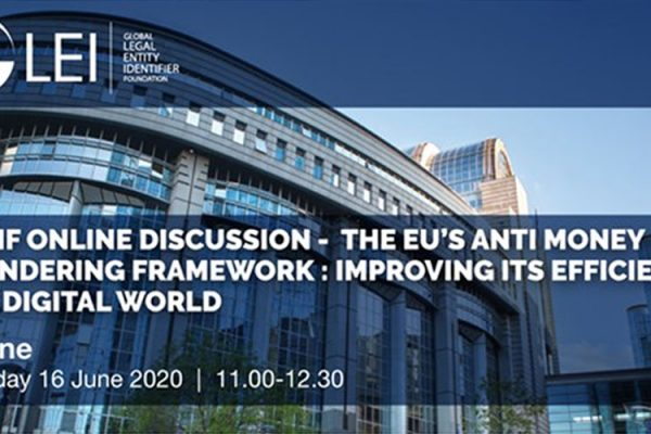GLEIF Online discussion - The EUs Anti Money Laundering Framework