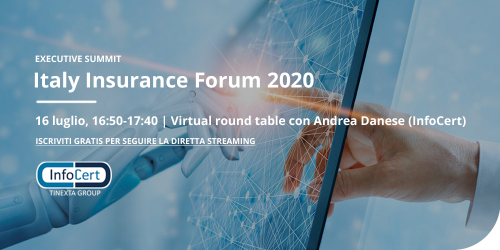 Italy Insurance Forum 2020, Virtual round table con Andrea Danese (InfoCert)