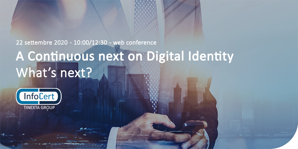 A continuous next on digital customer Identity